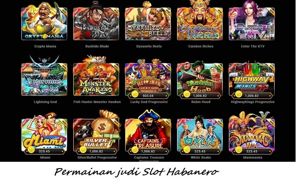 Permainan judi Slot Habanero